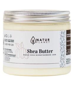 Masło Shea Nierafinowane - Natur Planet 200ml